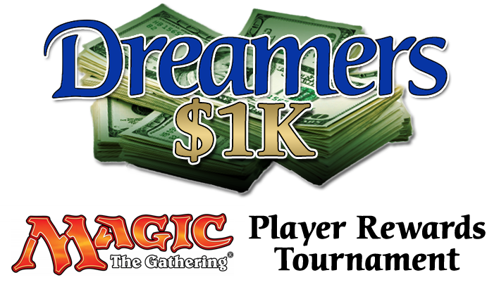 Dreamers 1k Magic Player Rewards Tournament